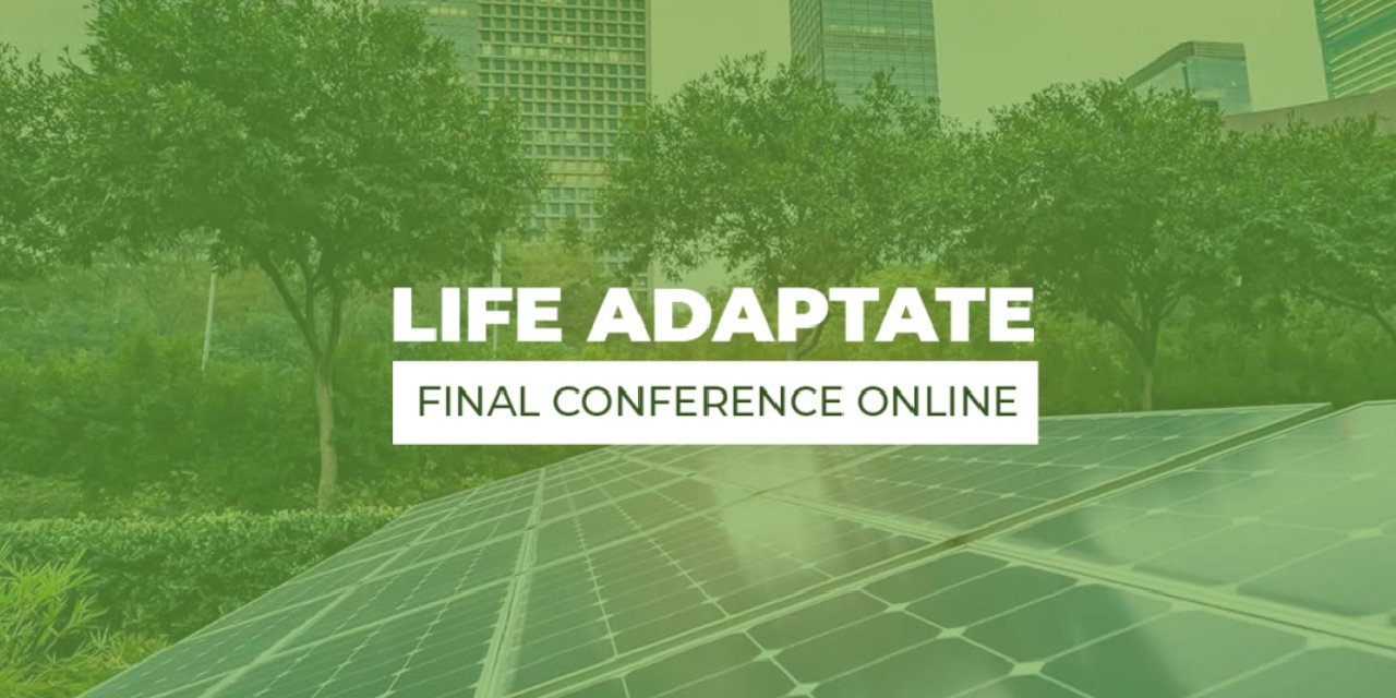 FINAL CONFERENCE OF LIFE ADAPTATE PROJECT